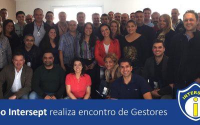 Grupo Intersept realiza encontro de Gestores
